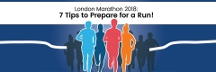 London Marathon 2018: 7 Tips to Prepare for a Run!