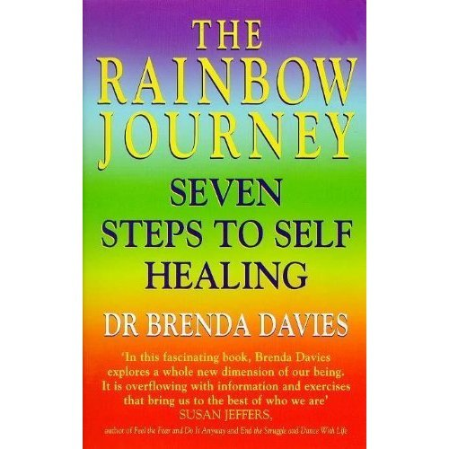 The Rainbow Journey: Seven Steps to Self Healing