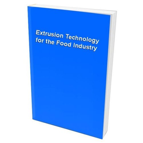 Extrusion Technology for the Food Industry