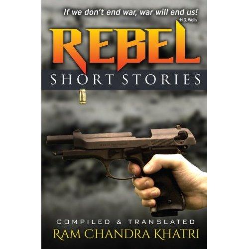 Rebel: Nepalese Short Stories