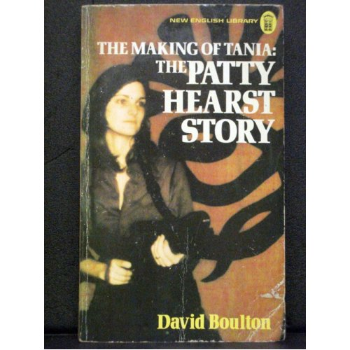 The Making Of Tania: The Patty Hearst Story