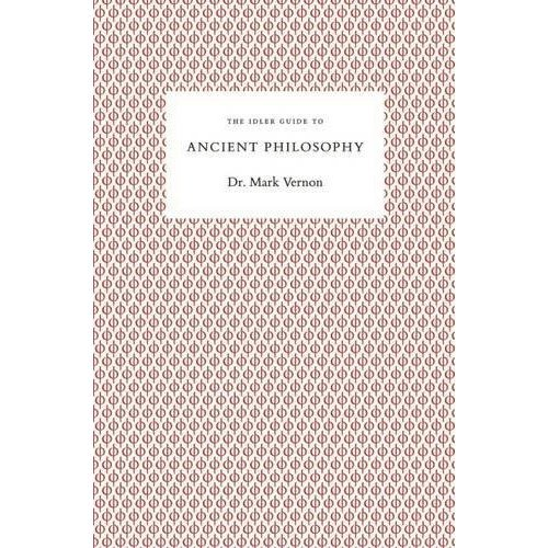 The Idler Guide to Ancient Philosophy (Idler Guides)
