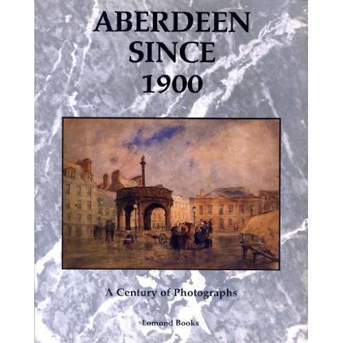 Aberdeen Since 1900
