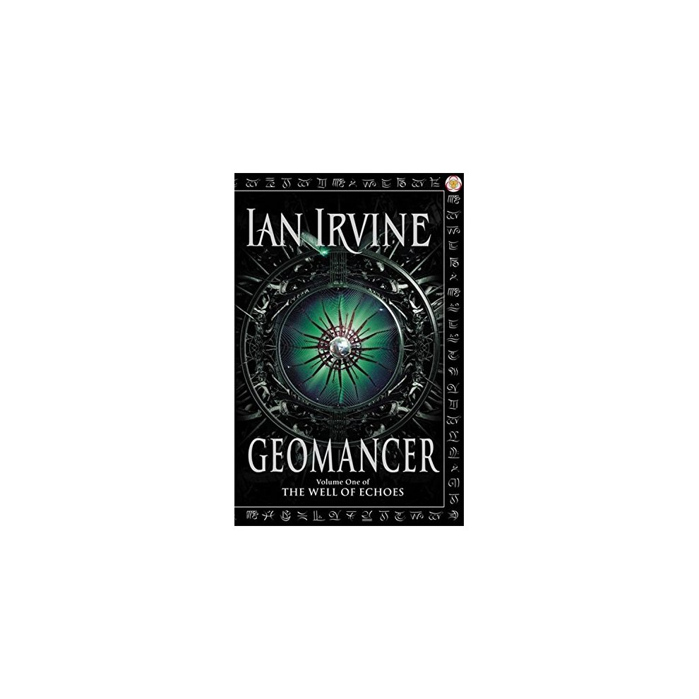 Geomancer: Volume One of The Well of Echoes