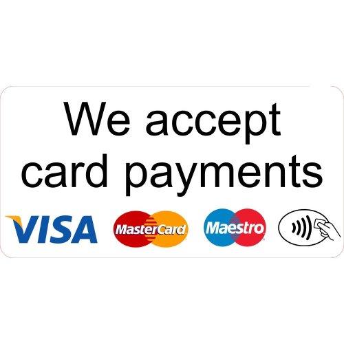 We Accept Card Payments XL Sticker Shop Business Trade Trader Till Payment Sticker Laminated.