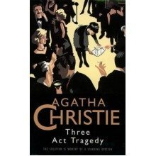 Three Act Tragedy (the Christie Collection)