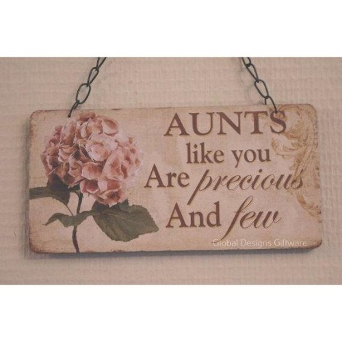 Aunt Plaque Aunts Like You Are Precious & Few Sign Hydrangea