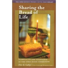 Sharing the Bread of Life: Hospitality and Resistance at the Open Door Community