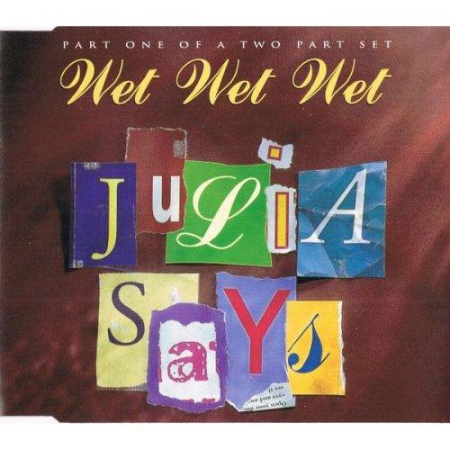 Julia Says [Audio Cassette] Wet Wet Wet