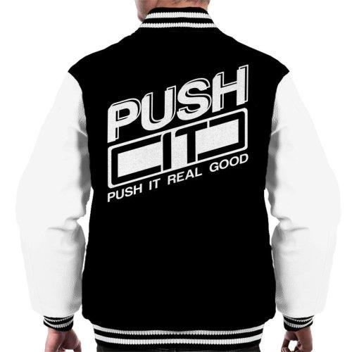 Push It Real Good Salt N Pepa Push It Lyrics Men's Varsity Jacket