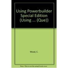 Using Powerbuilder Special Edition (Using ... (Que))