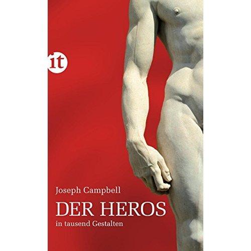 Der Heros in tausend Gestalten