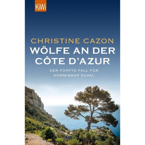 Wölfe an der Côte d'Azur: Der fünfte Fall für Kommissar Duval
