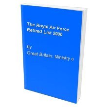The Royal Air Force Retired List 2000
