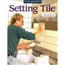 Setting Tile (fine Homebuilding)