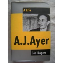 A. J. Ayer: a Life