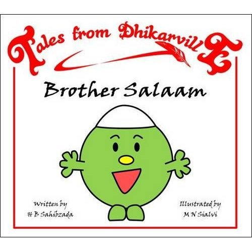 Brother Salaam: Meet the Brothers of Dhikarville (Tales from Dhikarville)