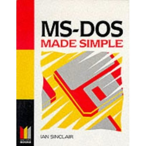 MS DOS Made Simple (Computing Made Simple)