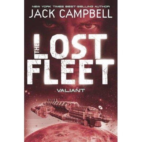The Lost Fleet: Valiant Bk. 4