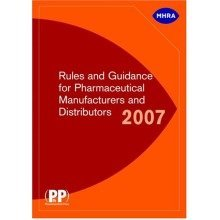 Rules and Guidance for Pharmaceutical Manufacturers and Distributors 2007 (aka the Orange Guide)