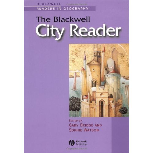 The Blackwell City Reader (Wiley Blackwell Readers in Geography)