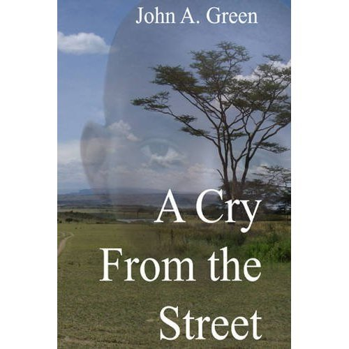 A Cry from the Street