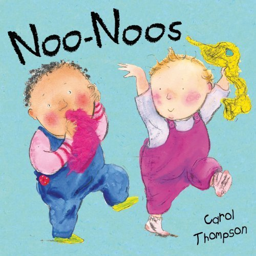 Noo-Noos! (My New Baby)