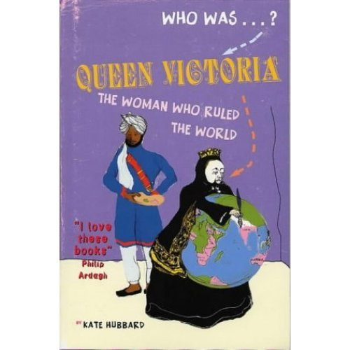 Queen Victoria: the Woman Who Ruled the: The Woman Who Ruled the World (Who Was...?)