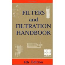 Filters and Filtration Handbook