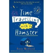 Time Travelling with a Hamster (Paperback)