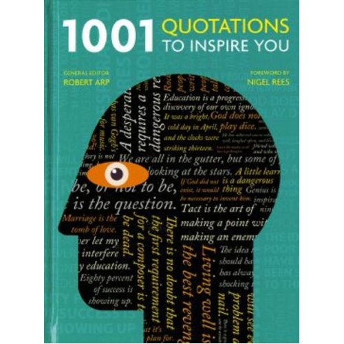 1001 Quotations to Inspire You