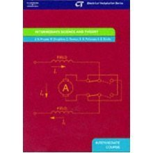 Intermediate Science and Theory: Electrical Installation Series: Intermediate Course