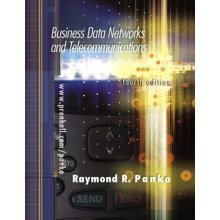 Business Data Networks and Telecommunications (International Edition)