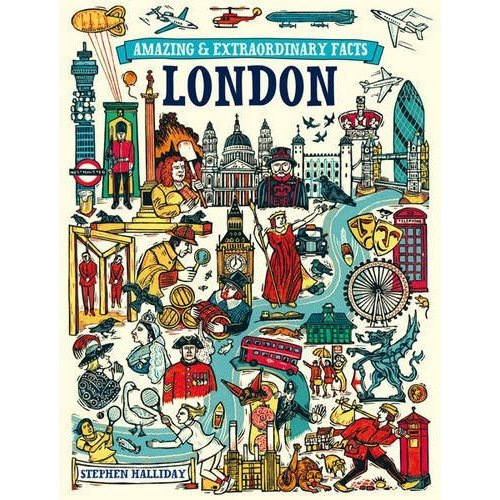 London (Amazing and Extraordinary Facts)