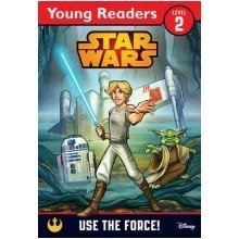 Star Wars: Use the Force! a Star Wars Saga Reader