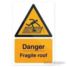 Fixman Danger Fragile Roof Sign 200 x 300mm Rigid - Danger Fragile Roof x 300mm -  danger fragile roof x 300mm rigid fixman sign 200 297018