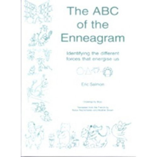 The ABC of the Enneagram: Identifying the Different Forces That Energise Us