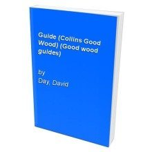 Guide (collins Good Wood) (good Wood Guides)