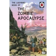 The Ladybird Book of the Zombie Apocalypse