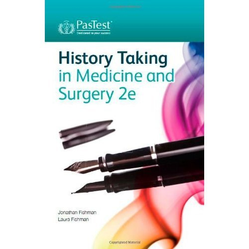History Taking in Medicine and Surgery, Second Edition