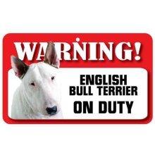 English Bull Terrier Pet Sign