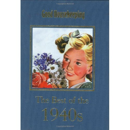GH The Best of the 1940s (Good Housekeeping)