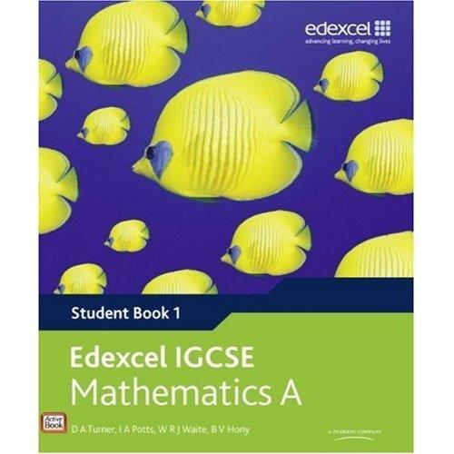 Edexcel IGCSE Mathematics A (Student Book 1) (Edexcel International GCSE)