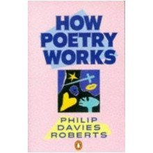 How Poetry Works; the Elements of English Poetry