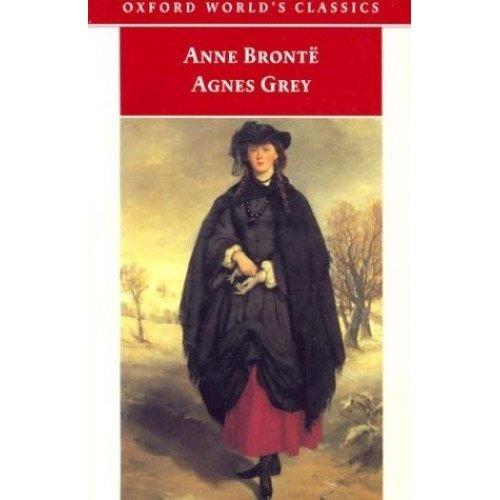Agnes Grey (Oxford World's Classics)