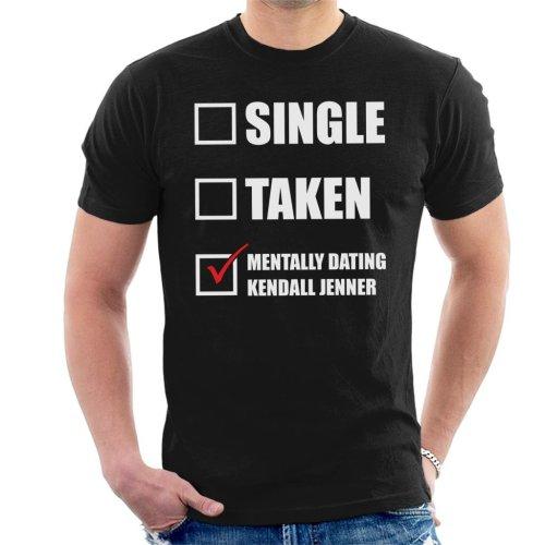 Mentally Dating Kendall Jenner Men's T-Shirt