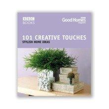 Good Homes 101 Creative Touches