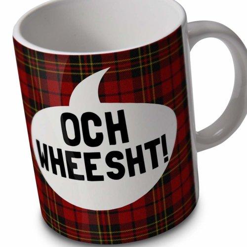 verytea Och Wheesht! - Scottish Funny Mug Cup