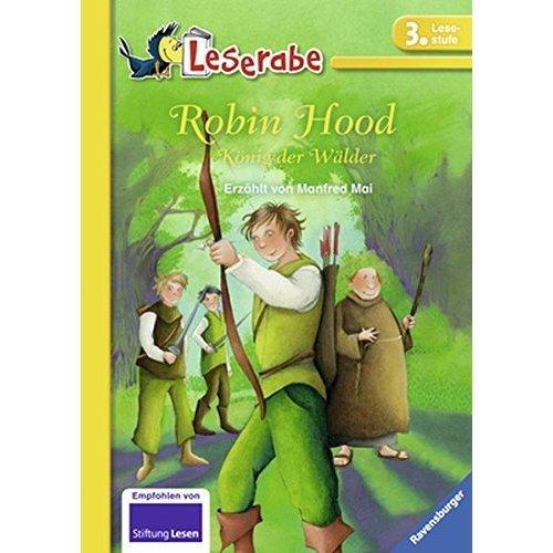 Leserabe: Robin Hood, König der Wälder